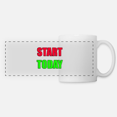 Start START TODAY - Mug panoramique