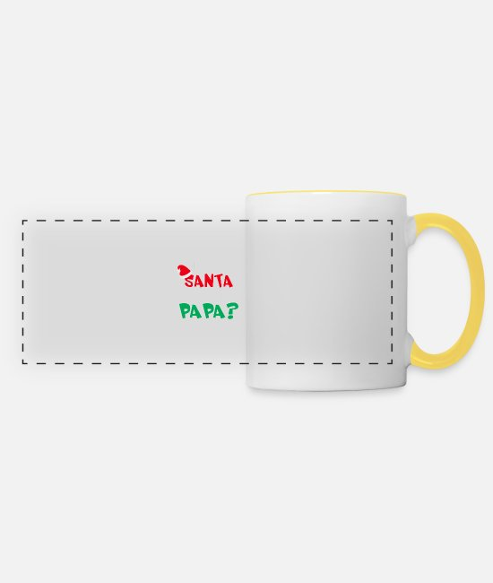Father And Son Mugs & Drinkware - Who needs SANTA when you have PAPA? X-mas style - Panoramic Mug white/yellow