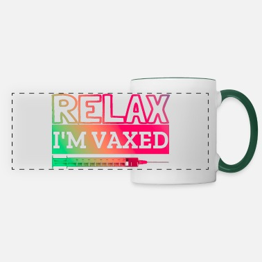 Waxe Relax I m Vaxed funny relax im vaxed, sayings - Panoramic Mug