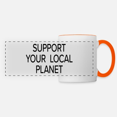 Your Support Your Local Planet - Panoramatasse