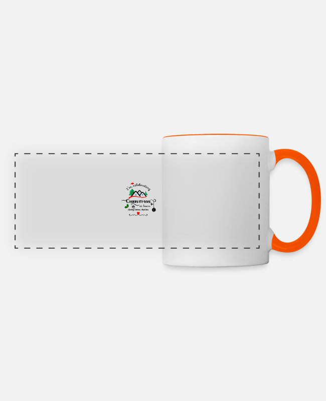 Christmas Mugs & Drinkware - I celebrate Christmas at home during - Panoramic Mug white/orange