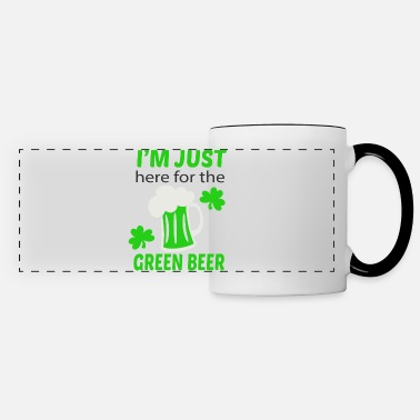 Green Beer Here for green beer - Panoramic Mug