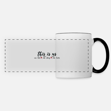 Wedding Reception This is us Our life Our story Our home - Panoramic Mug