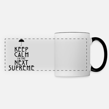 Story Keep Calm I'm The Next Supreme - Mug panoramique contrasté et blanc