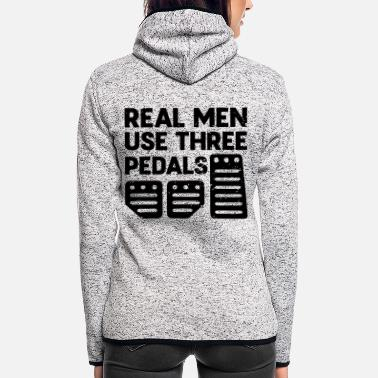 Streaker Funny real men use 3 pedals auto mechanics - Women's Hooded Fleece Jacket