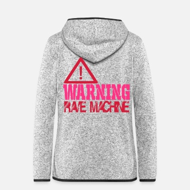 Maschine Warnung Rave-Maschine - Frauen Fleece Kapuzenjacke