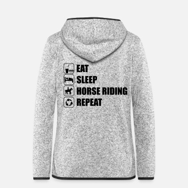 Ride A Horse Eat Sleep Horse Riding - Women's Hooded Fleece Jacket