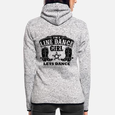 Country IM A LINE DANCE GIRL - Frauen Fleece Kapuzenjacke