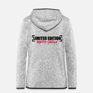 Party Limited Edition Party Crew Design - Frauen Fleece Kapuzenjacke