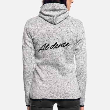 Dents Al Dente - Women's Hooded Fleece Jacket