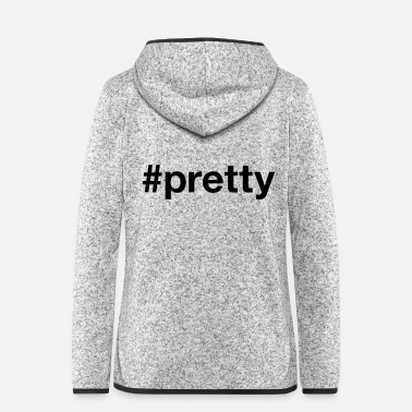 Pretty PRETTY - Vrouwen fleece jack