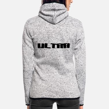 Ultras ultra - Women's Hooded Fleece Jacket