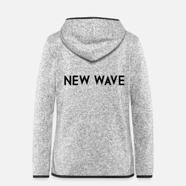 New Wave NEW WAVE - Women's Hooded Fleece Jacket
