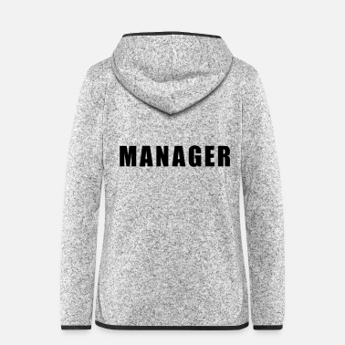Manager Manager - Women's Hooded Fleece Jacket