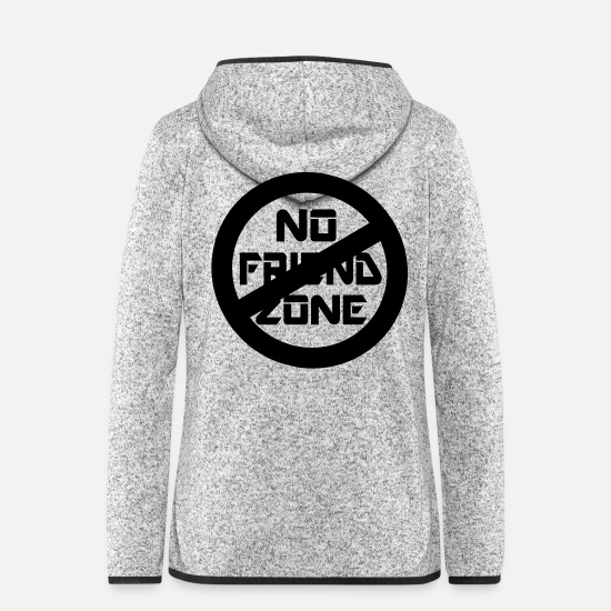 No Friend Zone Fun Sign Signboard For Funny Comic Friend Zone Sign Clothes Gifts Jackets - ✔๏̯͡๏ No Friend Zone-I hate Friend Zone๏̯͡๏✔ - Women's Hooded Fleece Jacket light heather grey