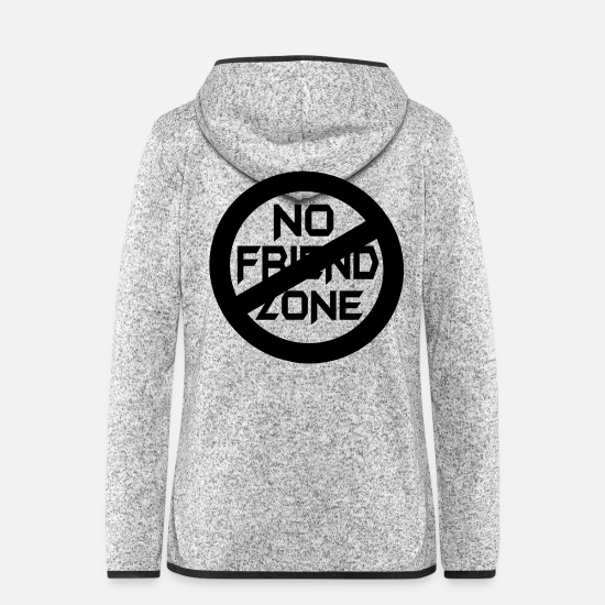 No Friend Zone Fun Sign Signboard For Funny Comic Friend Zone Sign Clothes Gifts Jackets - ✔๏̯͡๏ No Friend Zone-I hate Friend Zobe๏̯͡๏✔ - Women's Hooded Fleece Jacket light heather grey