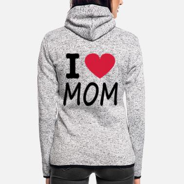 I Love i love mom - Hætte-fleecejakke dame