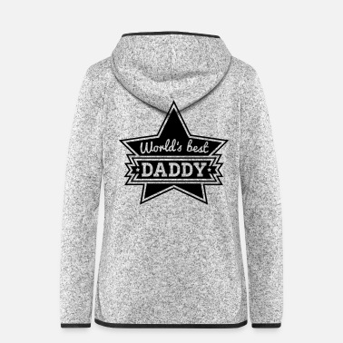 Daddy worlds_best_daddy_f1 - Women's Hooded Fleece Jacket