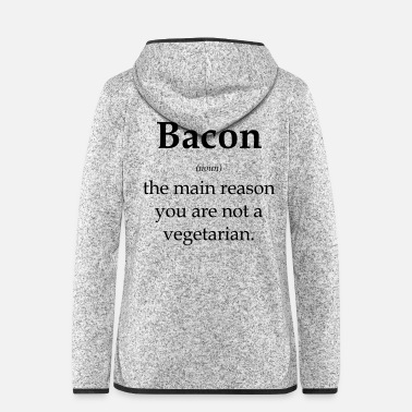 Bacon Bacon - Women's Hooded Fleece Jacket