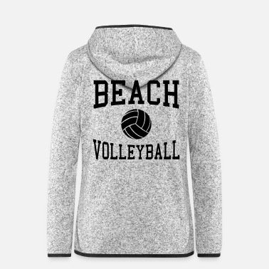 Beach Volleyball Beach Volleyball - Women's Hooded Fleece Jacket