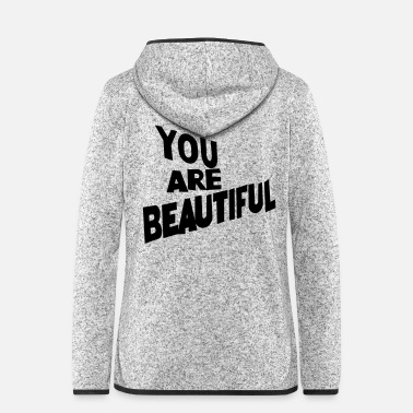 Jack You are beatiful font - Women's Hooded Fleece Jacket