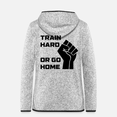 Motor Race TRAIN HARD go HOME - Frauen Fleece Kapuzenjacke