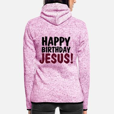 Happy Birthday Happy birthday jesus - Hætte-fleecejakke dame