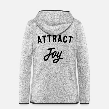 Attractive Attract Joy - Women's Hooded Fleece Jacket