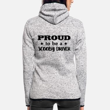 Scooby scooby driver proud to be - Women's Hooded Fleece Jacket