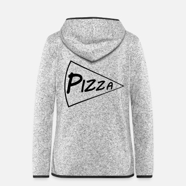 Pizza Pizza - Women's Hooded Fleece Jacket
