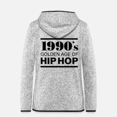New Age 1990´s - Golden Age Of Hip Hop - Veste à capuche polaire Femme