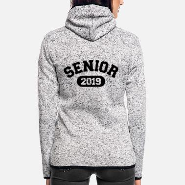 Senior Senior 2019 - Women's Hooded Fleece Jacket