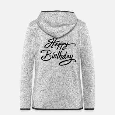 Bday happy bday / Geburtstag - Frauen Fleece Kapuzenjacke