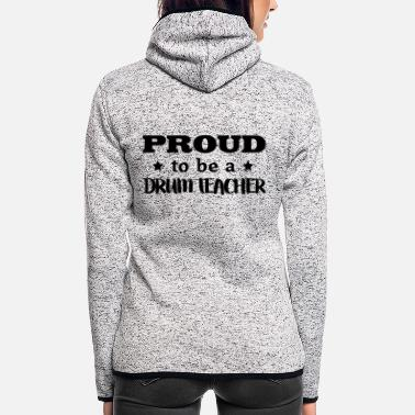 Music drum teacher proud to be - Women's Hooded Fleece Jacket
