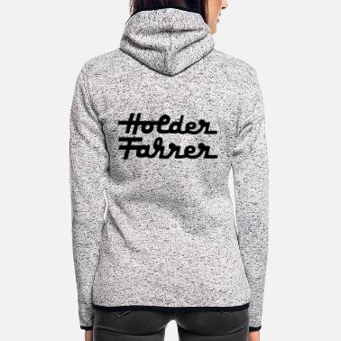 Hold'em Holder Fahrer - Frauen Fleece Kapuzenjacke