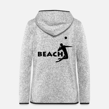 Beach Volleyball beach volleyball beach volleyball - Women's Hooded Fleece Jacket