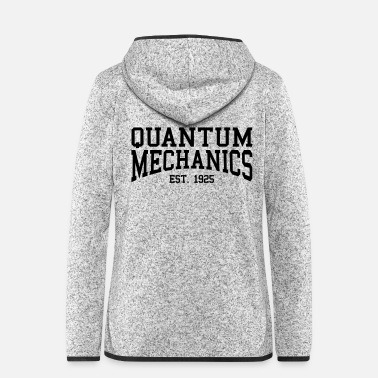 Established Quantum Mechanics - Est. 1925 (Over-Under) - Women's Hooded Fleece Jacket