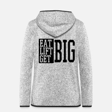 Big eat big lift big get big - Frauen Fleece Kapuzenjacke