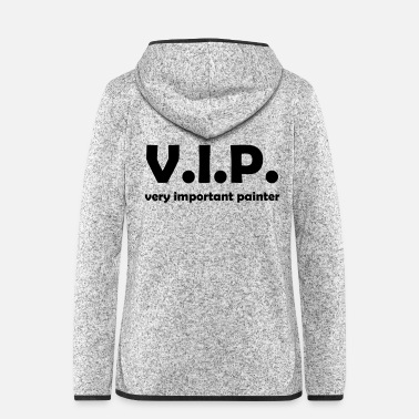 Painter vip painter - Frauen Fleece Kapuzenjacke