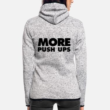 Bulk Up More push-ups - Women's Hooded Fleece Jacket