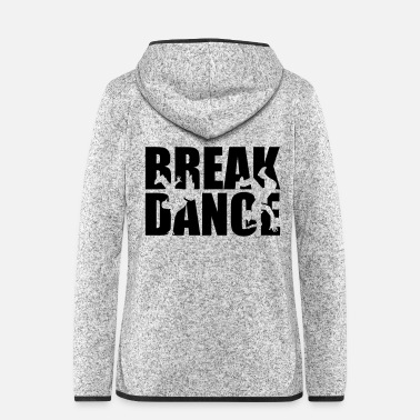 Breakdance Breakdance - Veste à capuche polaire Femme