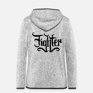 Fighter fighter - Women's Hooded Fleece Jacket