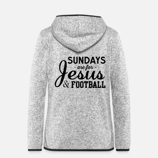 Christ Jackets - Sundays Are For Jesus and Football - Women's Hooded Fleece Jacket light heather grey