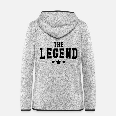Legend The Legend - Women's Hooded Fleece Jacket