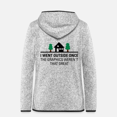 Pixel I Went Outside Once... - Women's Hooded Fleece Jacket