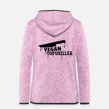 Meatfree tofukiller_225x225 - Women's Hooded Fleece Jacket