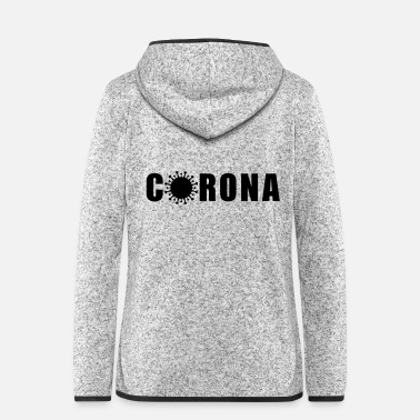 Health THE FASHION TEE - CORONA VIRUS - Frauen Fleece Kapuzenjacke