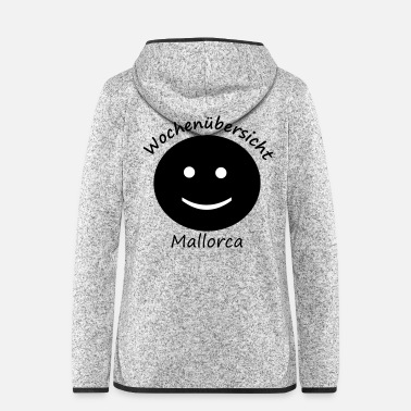 Week weeks mallorca - Women's Hooded Fleece Jacket