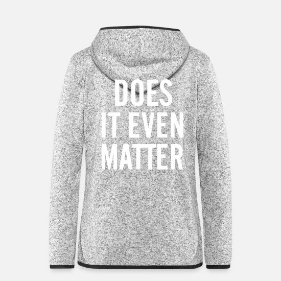 Rap Jacken & Westen - Does it even matter - Frauen Fleece Kapuzenjacke Hellgrau meliert