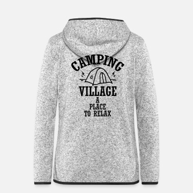 Man Camping Village a Place to Relax - Women's Hooded Fleece Jacket